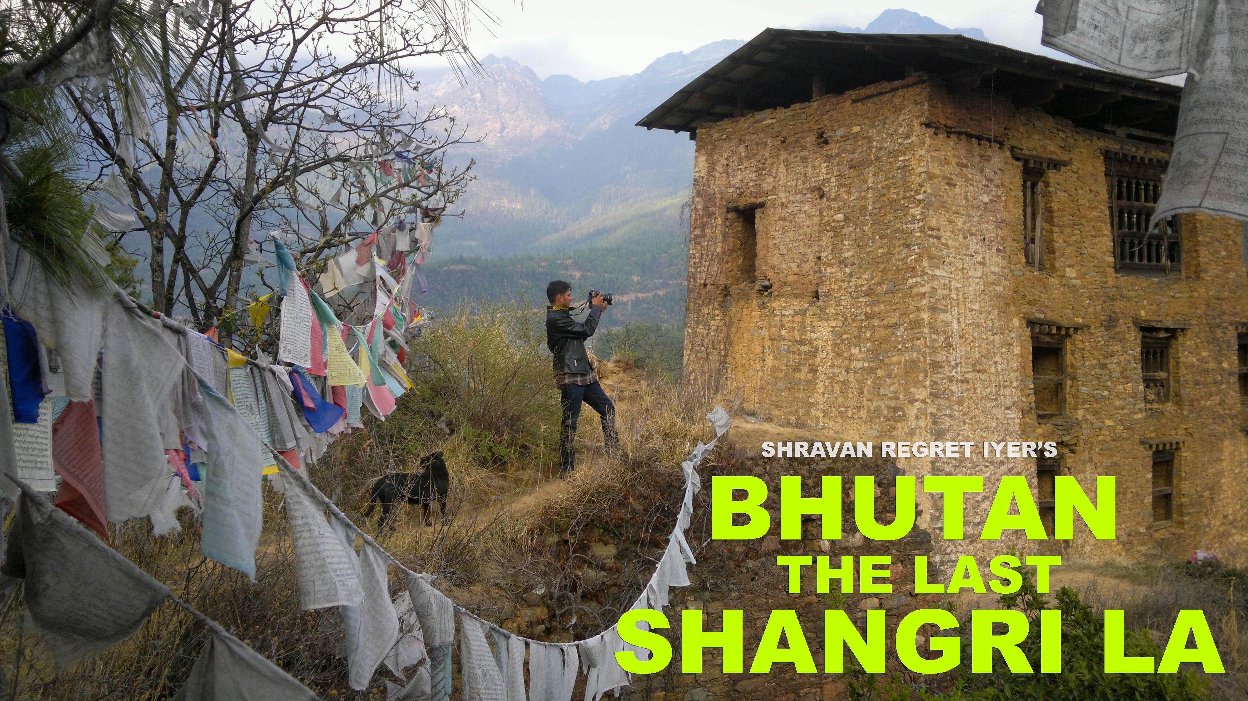 Bhutan the last Shangri La - Poster low res